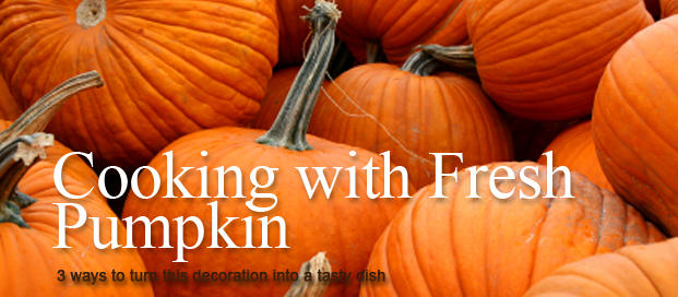 Cooking with Fresh Pumpkin