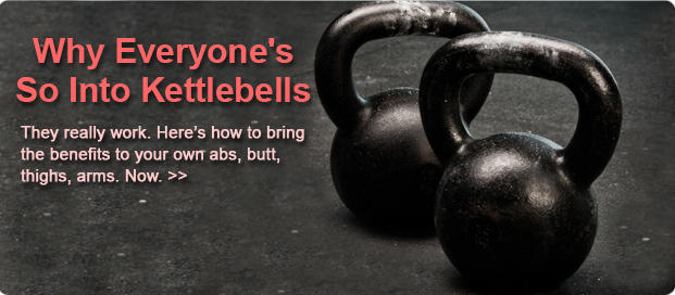 Kettlebell Workouts: Top 7 Ways to Make the Trend Work for You