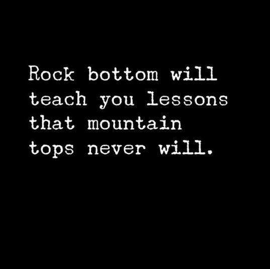 Rock bottom means something unique to every single person so let me tell you my ...