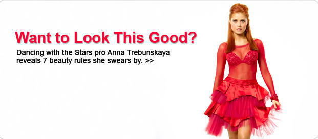 Beauty Tips from Dancing With the Stars: Anna Trebunskaya