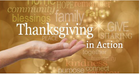 Thanksgiving is every day- I invite you to put your thanksgiving into action.  W...