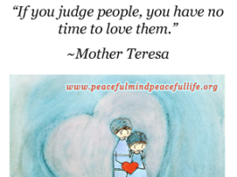 Judging people takes away our vitality and energy for loving and living. Next ti...